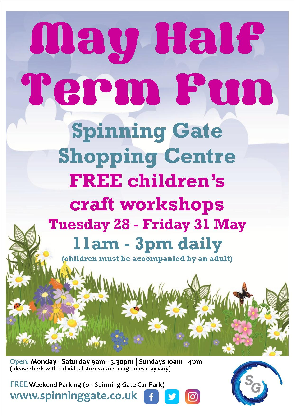May Half Term Fun at Spinning Gate Shopping Centre